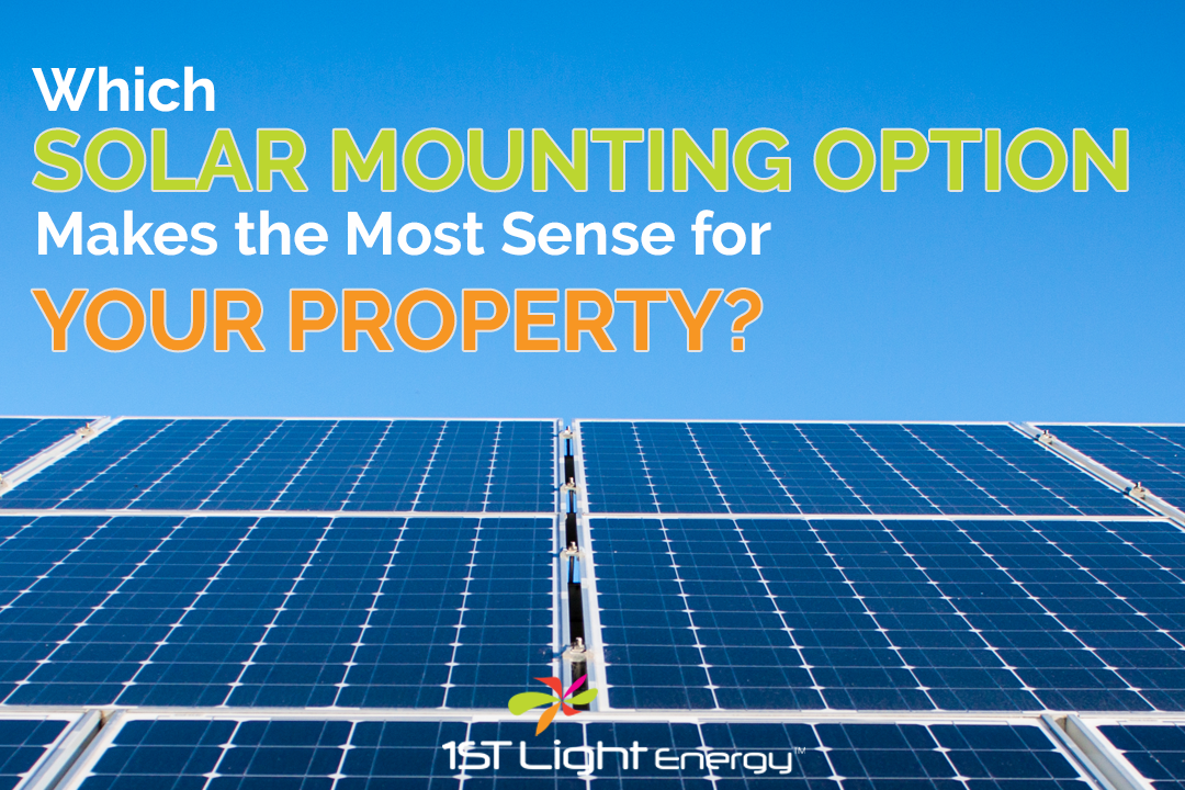 Which Solar Mounting Option Makes the Most Sense for Your Property