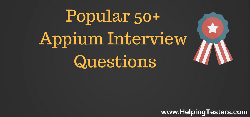 Appium Interview Questions, Appium Interview Questions pdf, Appium Interview Questions and answers