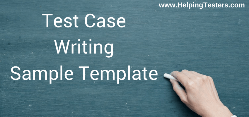 Test Case Writing sample template