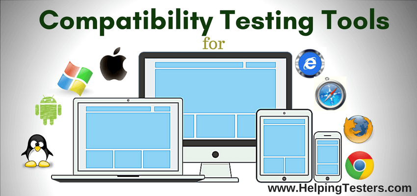Compatibility Testing tools, Compatibility testing types, tools for compatibility testing, points for compatibility testing