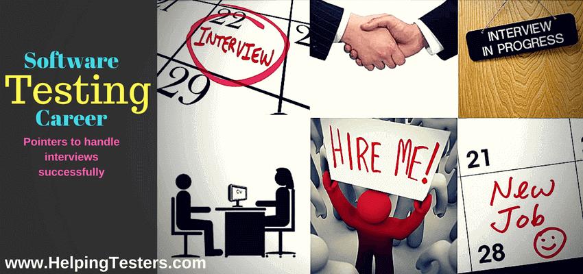 software testing career, software testing career interview, success in software testing career interview, software testing job, software testing job interview