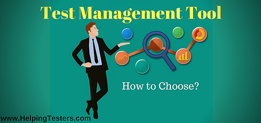 Test management tool, how to choose test management tool, what to consider before selecting test management tool, parameters to select test management tool, things to consider to select test management tool, choose test management tool, select test management tool