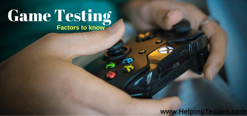 Game Testing, test games, games test, games qa