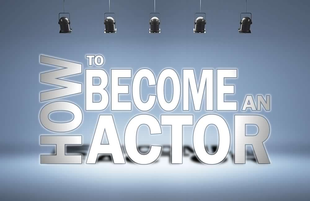 Photo of 5 Essential Tips For Wannabe Actors And Actresses