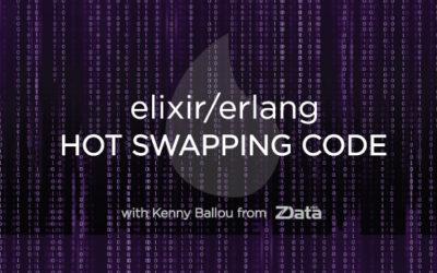Elixir/Erlang Hot Swapping Code