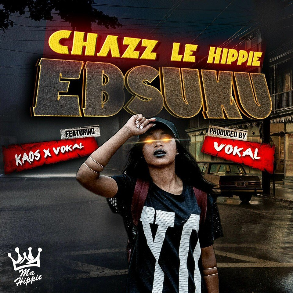 New Release- Chazz Le Hippie - Ebusuku