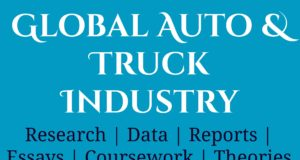 Global Auto and Truck Industry- MBA Automobiles industry Industry – Sector Global Auto and Truck Industry