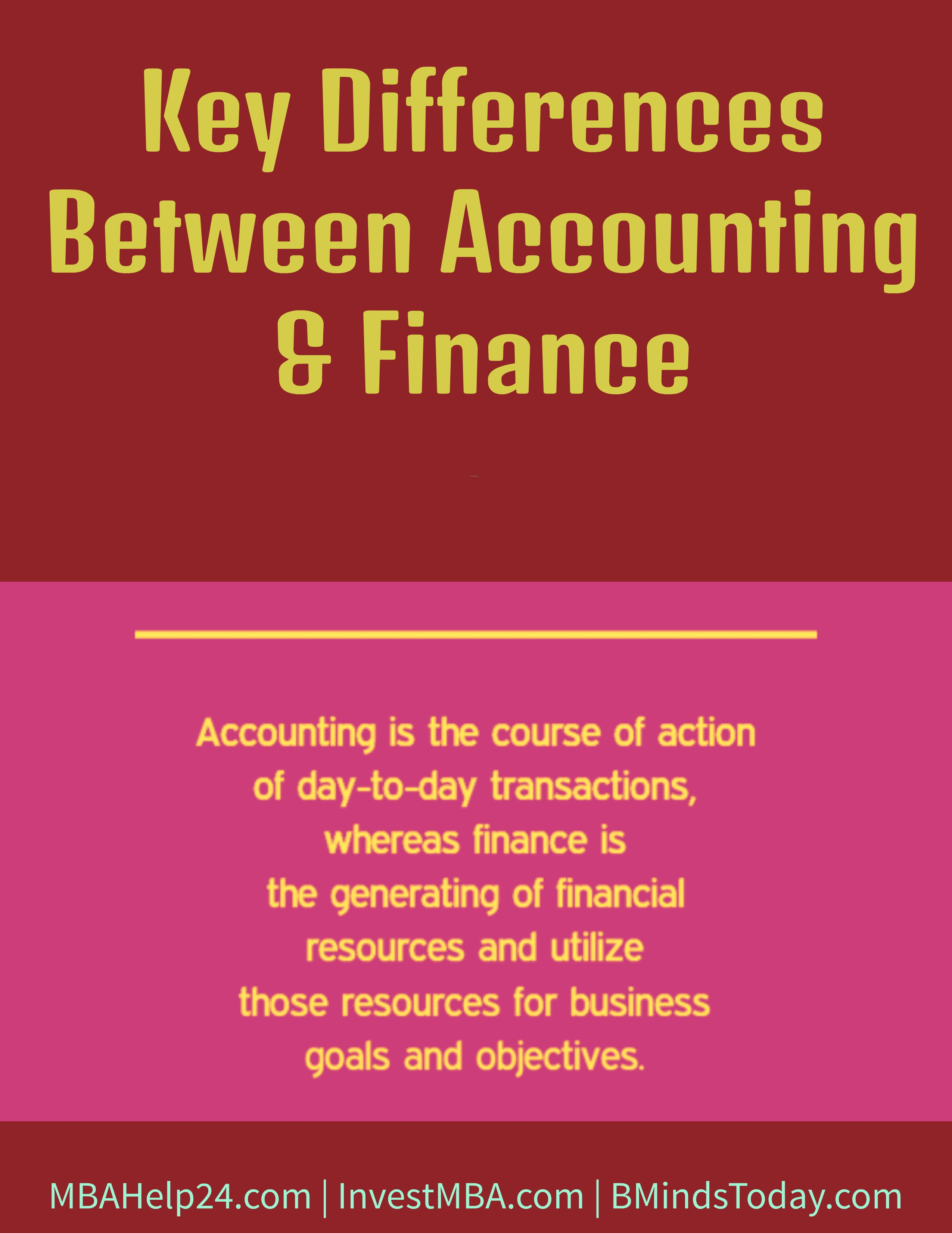 Key Differences Between Accounting & Finance accounting Key Differences Between Accounting and Finance Key Differences Between Accounting and Finance