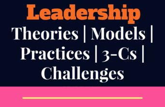 Leadership-management theories, models, processes, challenges and limitations mba knowledge MBA Knowledge With Free Resources and Tools Leadership management 341x220