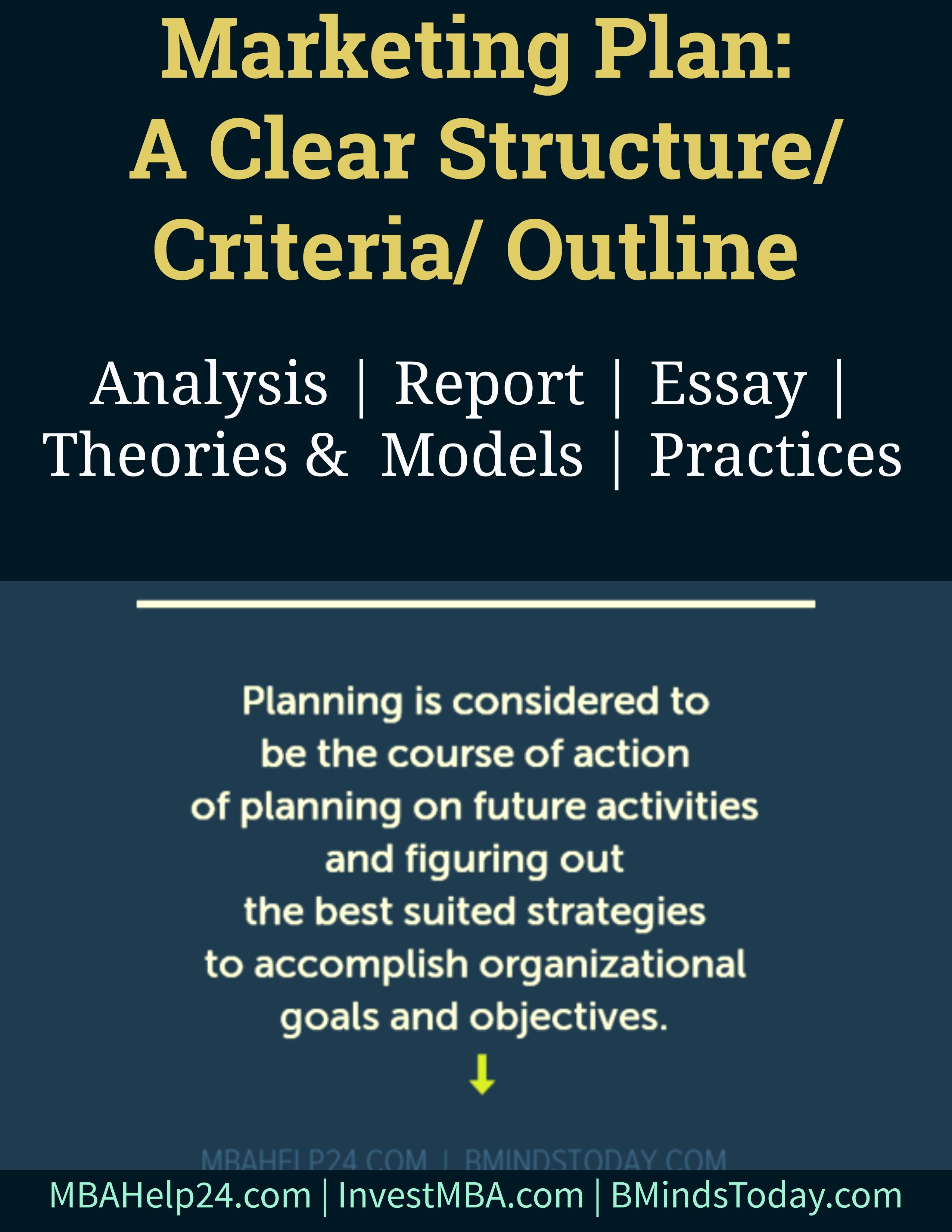 Marketing Plan | A Clear Structure | Criteria | Outline marketing plan Marketing Plan: A Clear Structure/ Criteria/ Outline Marketing Plan A Clear Structure Criteria Outline