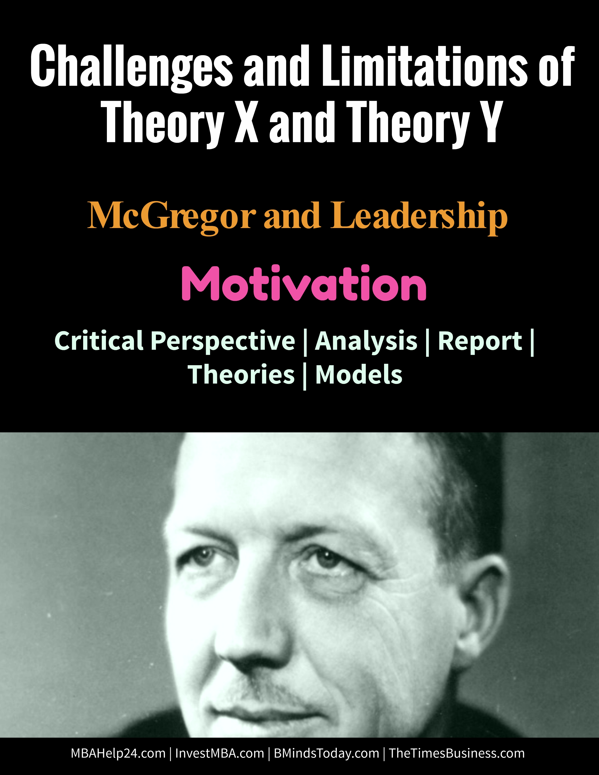 Challenges and Limitations of Theory X and Theory Y | Motivation Theory X and Theory Y Challenges and Limitations of Theory X and Theory Y | Motivation limitations of mc gregor theory x and theory y