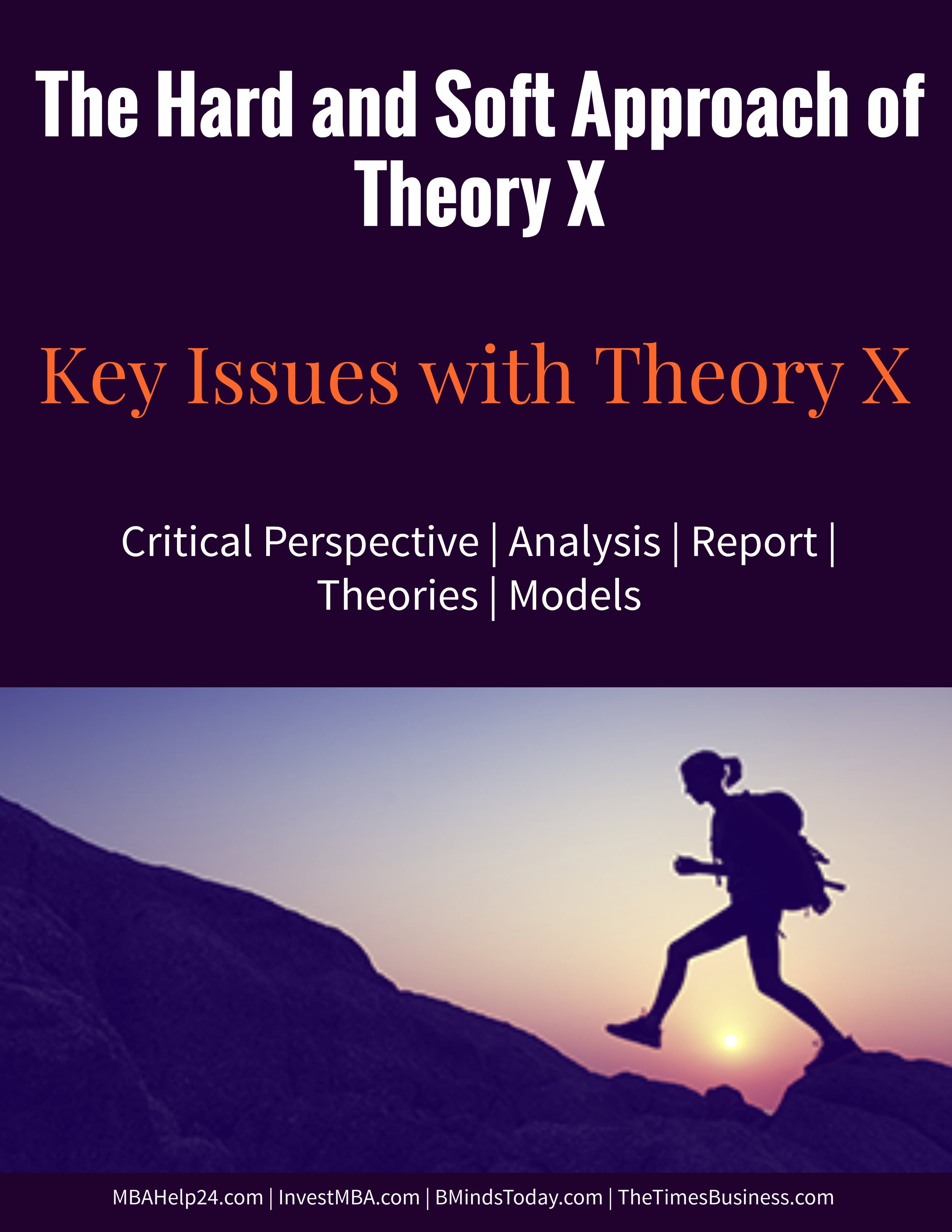 The Hard and Soft Approach of Theory X | Key Issues with Theory X theory x The Hard and Soft Approach of Theory X | Key Issues with Theory X soft and hard theory x