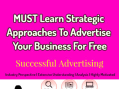 SEVEN Strategic Approaches To Advertise Your Business For Free | Successful Advertising