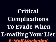 Critical Complications To Evade When E-mailing Your List | E-Mail Marketing knowledge centre Knowledge Centre For Entrepreneurs Critical Complications To Evade When E mailing Your List E Mail Marketing 238x178