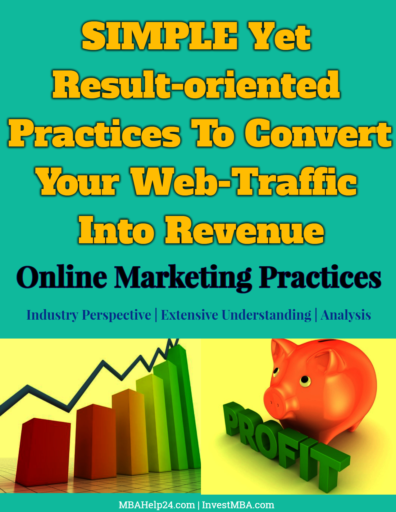 SIMPLE Yet Result-oriented Practices To Convert Your Web-Traffic Into Revenue web-traffic SIMPLE Yet Result-oriented Practices To Convert Your Web-Traffic Into Revenue SIMPLE Yet Result oriented Practices To Convert Your Web Traffic Into Revenue