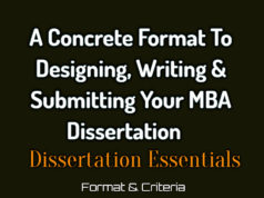 A Concrete and Complete Guide to Designing, Writing, and Caring Your MBA Dissertation