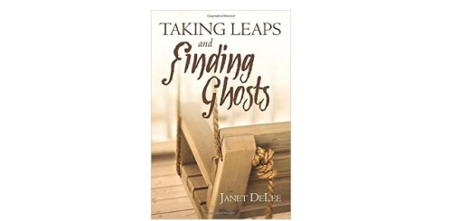 Feature Image - Taking Leaps and Finding Ghosts by Janet DeLee