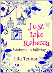 Just Like Rebecca by Tilly Tennant