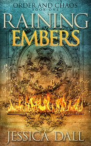 Raining Embers by Jessica Dall