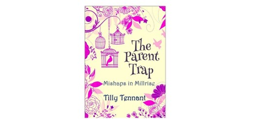 The Parent Trap by Tilly Tennant feature Image