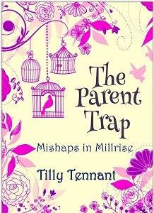 The Parent Trap by Tilly Tennant