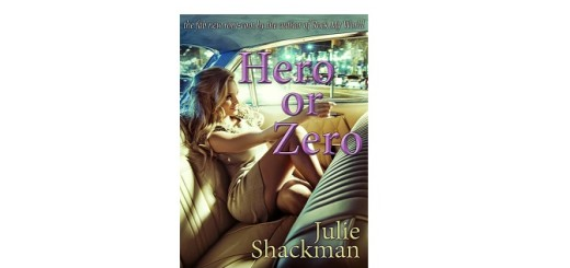 hero or zero by julie shackman