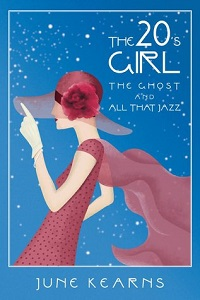 The 20's Girl by June Kearns