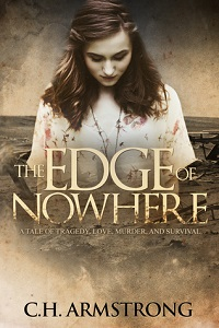 Edge of Nowhere by C H Armstrong