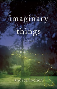 Imaginary Things by Andrea Lochen