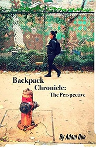 Backpack Chronicles The Perspective by Adam Que