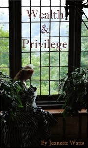 Wealth & Privilege by Jeanette Watts