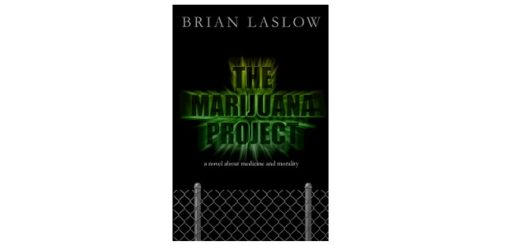 Feature Image - The Marijuana Project by Brian Laslow