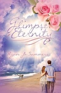 Glimpse Eternity by Ryan Jo Summers