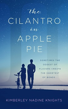 The Cilantro in Apple Pie by Kimberley Knights