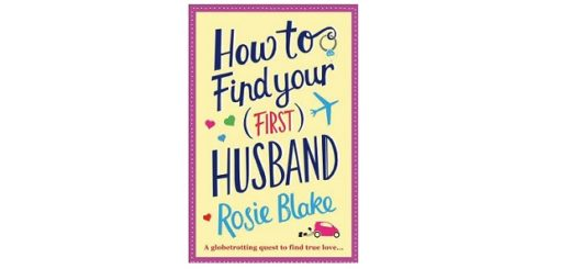Feature Image - How to Find Your First Husband by Rosie Blake