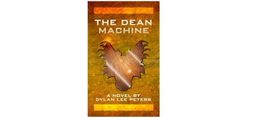 Feature Image - The Dean Machine by Dylan Peters