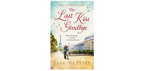 Feature Image - The Last Kiss Goodbye by Tasmina Perry