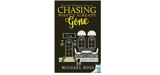 Feature Image - chasing whats already gone book