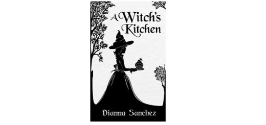 Feature Image - A Witch's Kitchen by Diana Sanchez