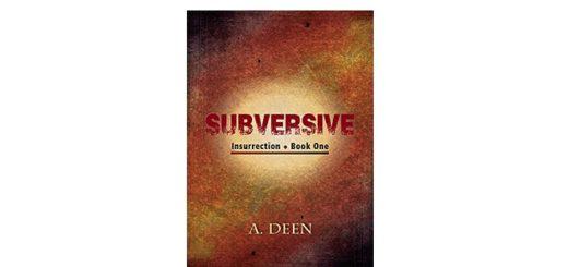 Feature Image - Subversive (Insurrection Book 1)