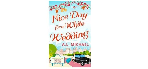 feature-image-nice-day-for-a-white-wedding-by-a-l-michael