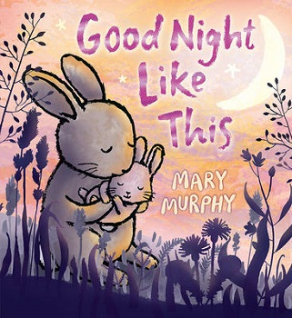 Good Night Like This by Mary Murphy