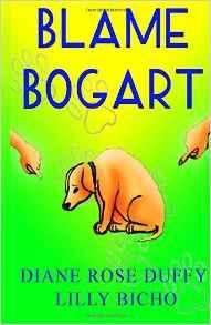 Blame Bogart by Diane Rose Duffy