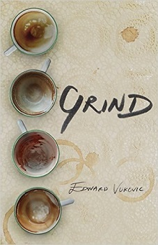 Grind by Edward Vukovic
