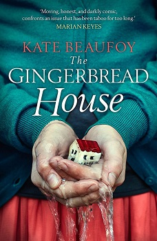 The Gingerbread House by Kate Beaufoy