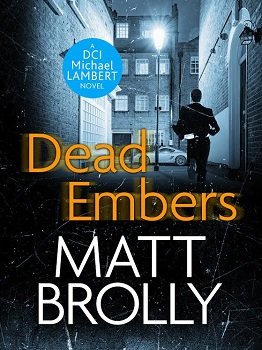 Dead Embers by Matt Brolly front cover