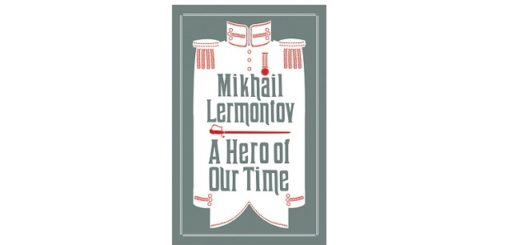 Feature Image - A Hero of Our Time by Mikhail Lermontov