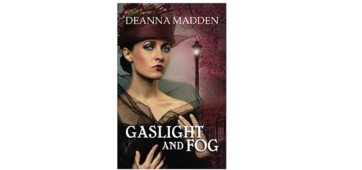 Feature Image - Gaslight and Fog by Deanna Madden