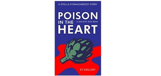 Feature Image - Poison in the Heart by ST Englert