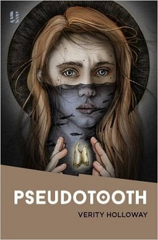 Pseudotooth by Verity Holloway
